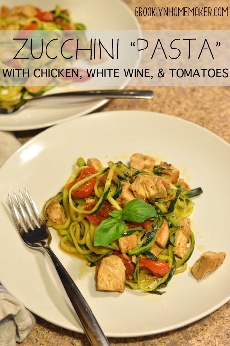 "zucchini ""pasta"" with chicken, white wine, & tomatoes 