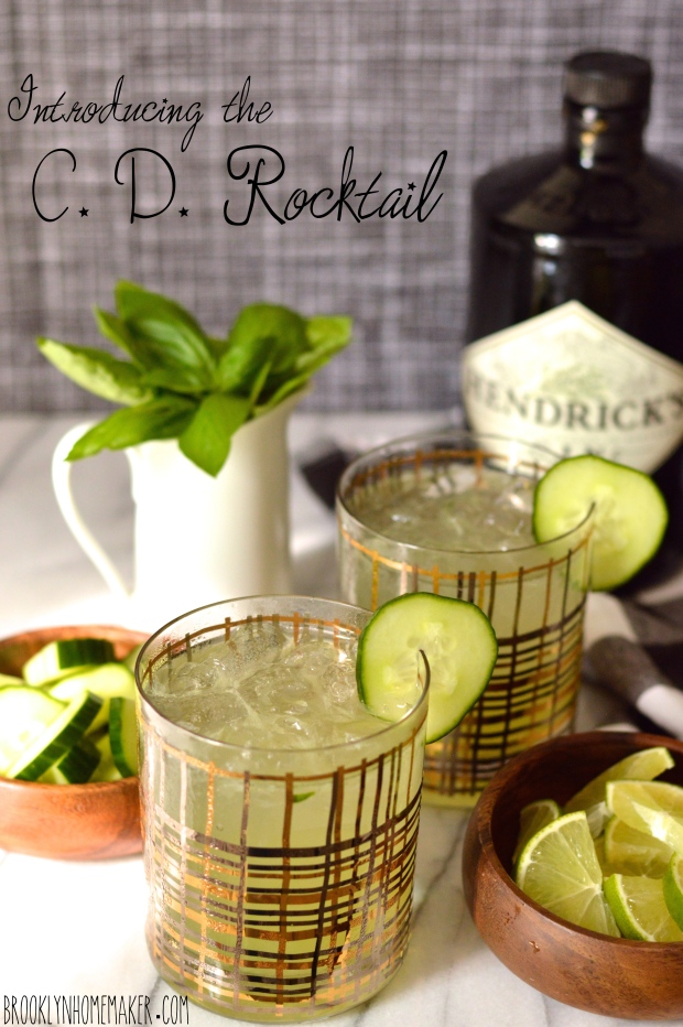 introducing the C. D. Rocktail | gin cocktail with cucumber, lime, &  basil | Brooklyn Homemaker