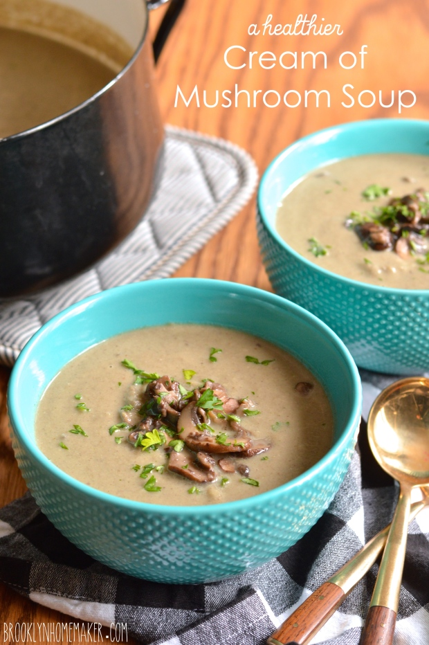 a healthier cream of mushroom soup | Brooklyn Homemaker