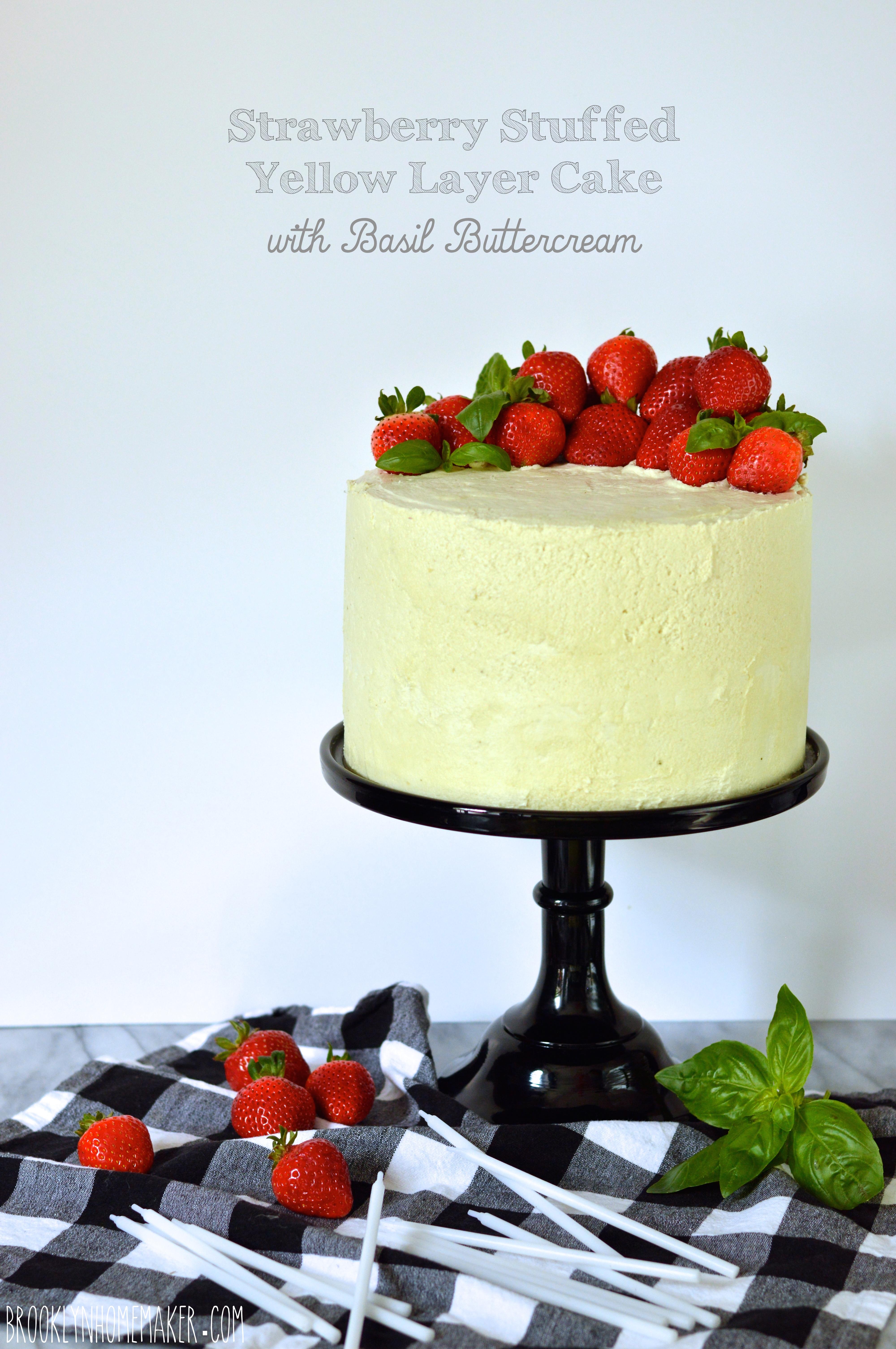 strawberry basil layer cake | Brooklyn Homemaker